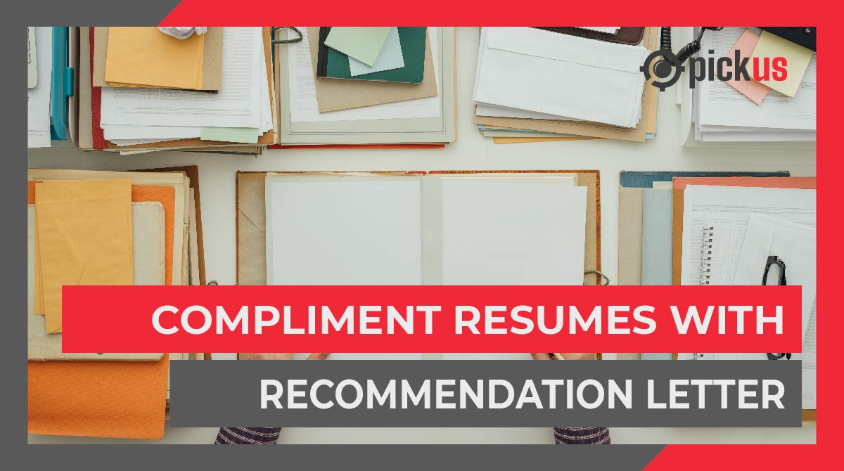 Compliment Resumes with Recommendation Letters